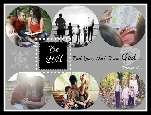 Be still collage with text