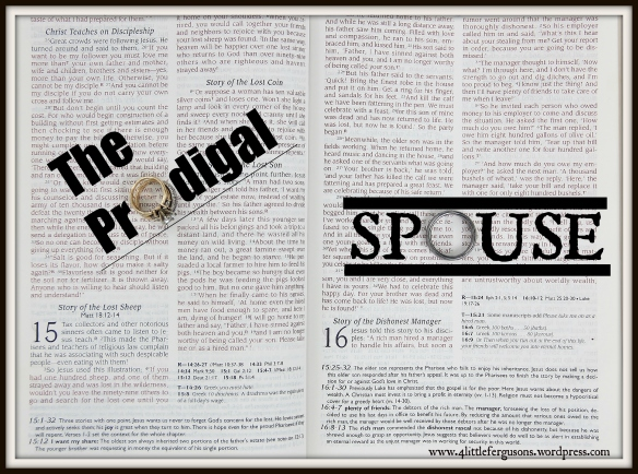 The Prodigal Spouse: Because God is BIGGER Than Your Divorce